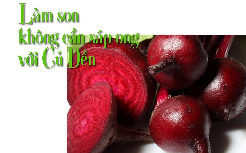 màu đỏ tươi có trong củ dền cùng với các dưỡng chất rất tốt để dưỡng môi